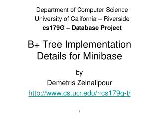 B Tree Implementation Details for Minibase
