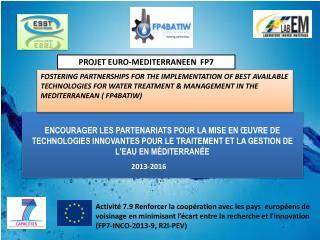 PROJET EURO-MEDITERRANEEN  FP7