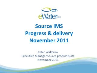 Source IMS Progress & delivery  November 2011