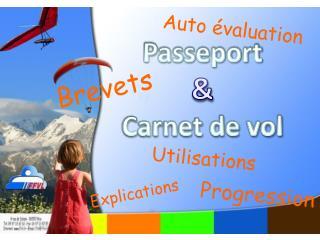 Passeport  & Carnet de vol