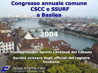 Congresso annuale comune  CSCC e SSURF a Basilea