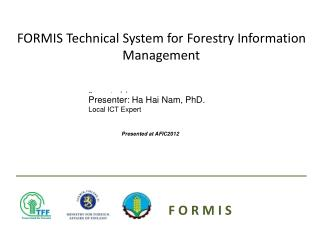 FORMIS Technical System for Forestry Information Management