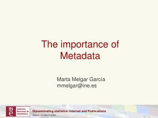 The importance of  Metadata
