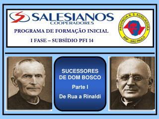 PROGRAMA DE FORMA��O INICIAL  I FASE � SUBS�DIO PFI 14