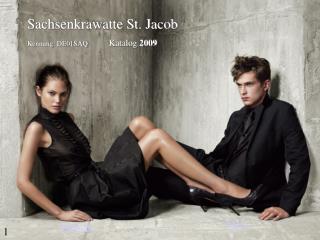 Sachsenkrawatte St. Jacob Kennung: DE01SAQ           Katalog  2009