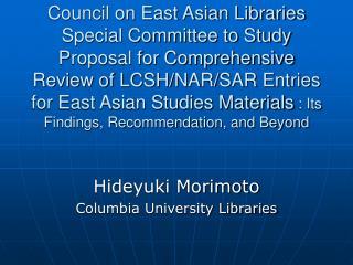 Hideyuki Morimoto Columbia University Libraries