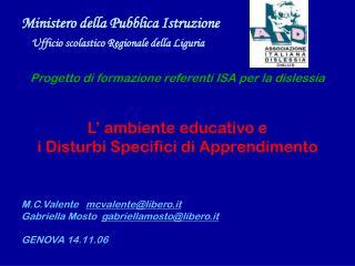 Ministero della Pubblica Istruzione Ufficio scolastico Regionale della Liguria