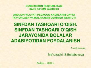 SINFDAN TASHQARI O�QISH. SINFDAN TASHQARI O�QISH JARAYONIDA BOLALAR ADABIYOT I DAN FOYDALANISH