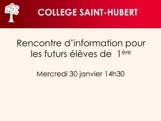 Rencontre d'information pour les futurs élèves de  1 ère