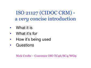 ISO 21127 (CIDOC CRM) - a  very  concise introduction
