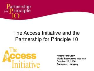 The Access Initiative and the Partnership for Principle 10