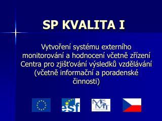 SP KVALITA I