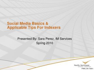 Social Media Basics &  Applicable Tips For Indexers
