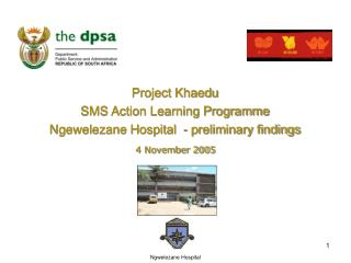 Project Khaedu SMS Action Learning Programme Ngewelezane Hospital  - preliminary findings