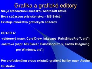 Grafika a grafické editory