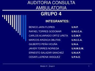 AUDITORIA CONSULTA AMBULATORIA GRUPO 4