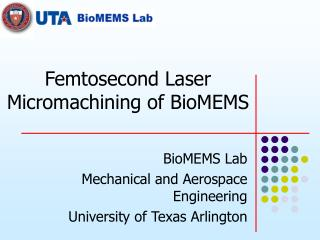 Femtosecond Laser Micromachining of BioMEMS
