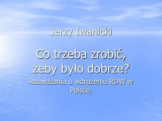 Jerzy Iwanicki
