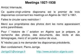 Meetings 1927-1938 Ami(e) Internaute,