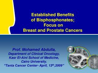 Established Benefits of Bisphosphonates;  Focus on  Breast and Prostate Cancers