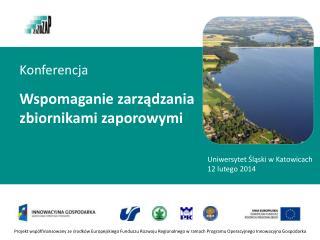 Konferencja Wspomaganie  zarządzania zbiornikami zaporowymi
