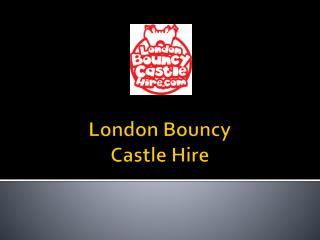 London Bouncy Castle Hire