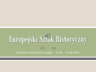 Europejski Szlak Historyczny
