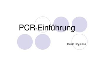 PCR - Einführung