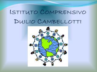 Istituto Comprensivo Duilio  Cambellotti