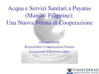 Acqua e Servizi Sanitari a Payatas  (Manila- Filippine):  Una Nuova Forma di Cooperazione