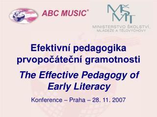 E fektivní pedagogika prvopočáteční gramotnosti The Effective Pedagogy of Early Literacy