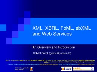 XML, XBRL, FpML, ebXML and Web Services