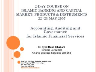 2-DAY COURSE ON  ISLAMIC BANKING AND CAPITAL MARKET: PRODUCTS & INSTRUMENTS 22 -23 MAY 2007