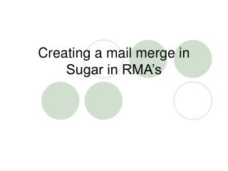 Creating a mail merge in Sugar in RMA�s