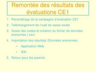 Remont�e des r�sultats des �valuations CE1