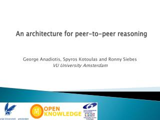 An architecture for peer-to-peer reasoning