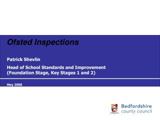 Section 5 Inspections for Bedfordshire s schools 2005