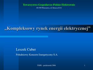 """""""Kompleksowy rynek energii elektrycznej"""""""
