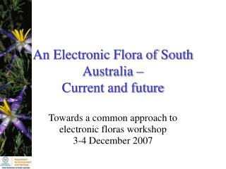 An Electronic Flora of South Australia – Current and future