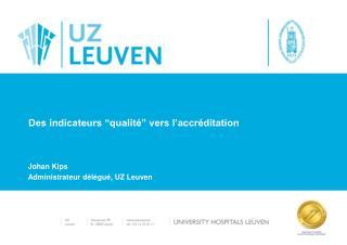 """Des indicateurs """"qualité"""" vers l'accréditation"""