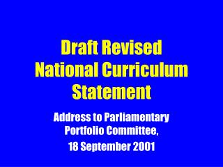 Draft Revised  National Curriculum Statement