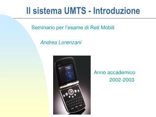 Il sistema UMTS - Introduzione