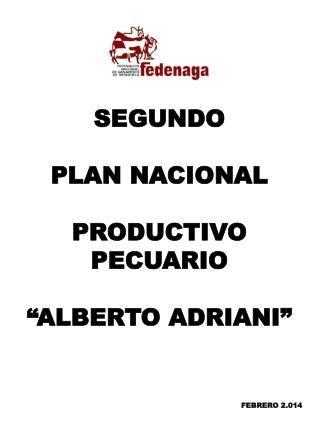 """SEGUNDO  PLAN NACIONAL  PRODUCTIVO  PECUARIO """"ALBERTO ADRIANI"""""""