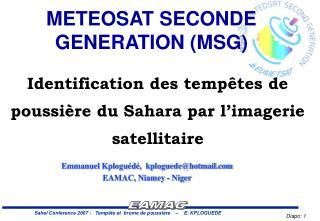 Identification des temp�tes de poussi�re du Sahara par l�imagerie satellitaire