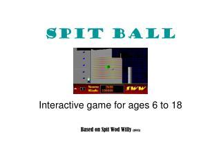 Spit Ball