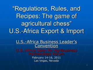 Regulations, Rules, and Recipes: The game of agricultural chess   U.S.-Africa Export  Import