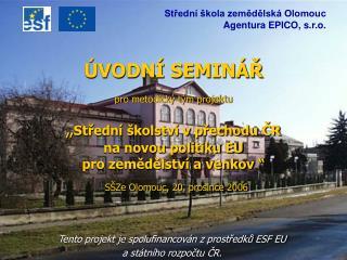 Tento projekt je spolufinancován z prostředků ESF EU a státního rozpočtu ČR.
