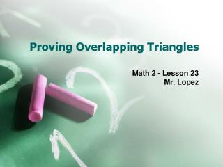 Proving Overlapping Triangles