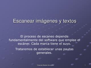 Escanear imágenes y textos