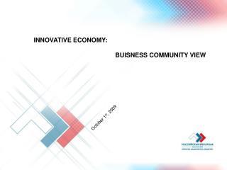 INNOVATIVE ECONOMY :   BUISNESS COMMUNITY VIEW